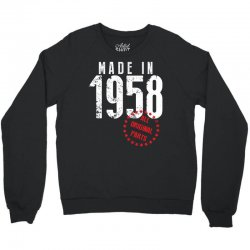 Made In 1958 All Original Parts Crewneck Sweatshirt | Artistshot