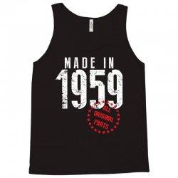 Made In 1959 All Original Parts Tank Top | Artistshot