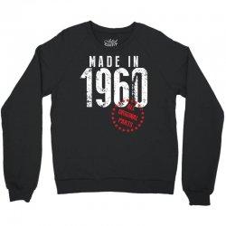 Made In 1960 All Original Parts Crewneck Sweatshirt   Artistshot