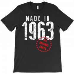 Made In 1963 All Original Parts T-Shirt | Artistshot