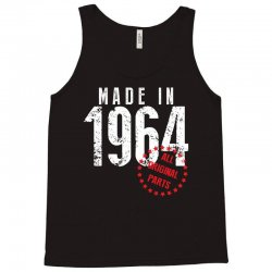 Made In 1964 All Original Parts Tank Top | Artistshot