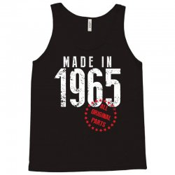 Made In 1965 All Original Parts Tank Top | Artistshot