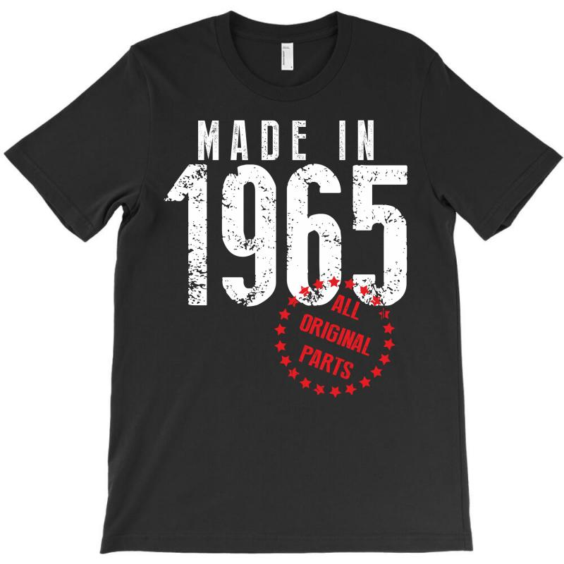 Made In 1965 All Original Parts T-shirt | Artistshot