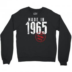 Made In 1965 All Original Parts Crewneck Sweatshirt | Artistshot