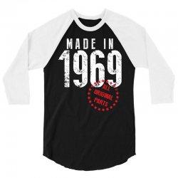 Made In 1969 All Original Parts 3/4 Sleeve Shirt | Artistshot