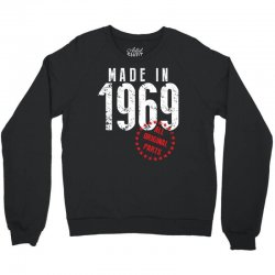 Made In 1969 All Original Parts Crewneck Sweatshirt | Artistshot