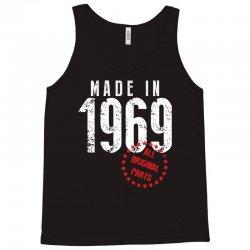 Made In 1969 All Original Parts Tank Top | Artistshot