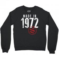 Made In 1972 All Original Parts Crewneck Sweatshirt | Artistshot