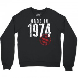 Made In 1974 All Original Parts Crewneck Sweatshirt | Artistshot