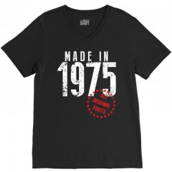 Made In 1975 All Original Parts V-Neck Tee | Artistshot