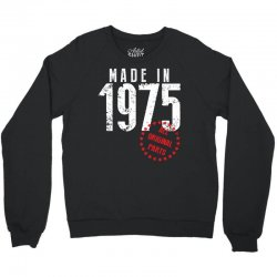 Made In 1975 All Original Parts Crewneck Sweatshirt | Artistshot