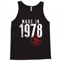 Made In 1978 All Original Parts Tank Top | Artistshot