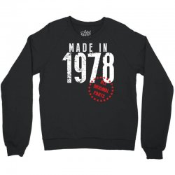 Made In 1978 All Original Parts Crewneck Sweatshirt | Artistshot