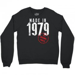 Made In 1979 All Original Parts Crewneck Sweatshirt | Artistshot