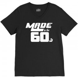 Made In The 60s V-Neck Tee | Artistshot