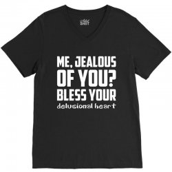 ME, JEALOUS OF YOU? V-Neck Tee | Artistshot
