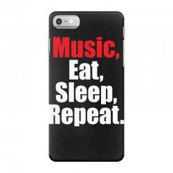 Music Eat Sleep Repeat iPhone 7 Case | Artistshot