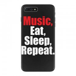 Music Eat Sleep Repeat iPhone 7 Plus Case | Artistshot