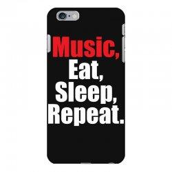 Music Eat Sleep Repeat iPhone 6 Plus/6s Plus Case | Artistshot