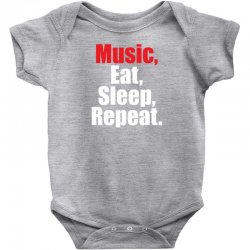 Music Eat Sleep Repeat Baby Bodysuit | Artistshot