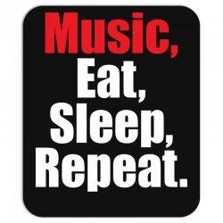 Music Eat Sleep Repeat Mousepad | Artistshot