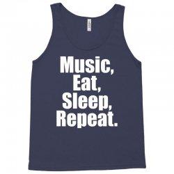Music Eat Sleep Repeat Tank Top | Artistshot