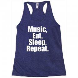 Music Eat Sleep Repeat Racerback Tank | Artistshot