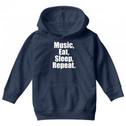 Music Eat Sleep Repeat Youth Hoodie | Artistshot