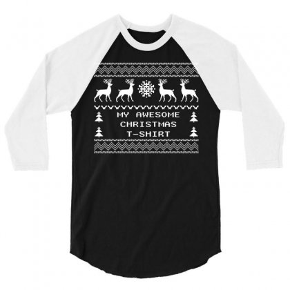 My Awesome Christmas T-shirt Design 3/4 Sleeve Shirt Designed By Tshiart