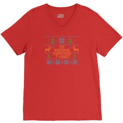 My Awesome Christmas T-shirt V-neck Tee Designed By Tshiart