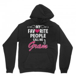 My Favorite People Call Me Gram Unisex Hoodie | Artistshot