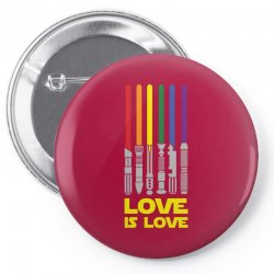 Lightsaber Rainbow - Love Is Love Pin-back button | Artistshot