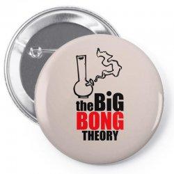 Big Bong Theory Pin-back button | Artistshot