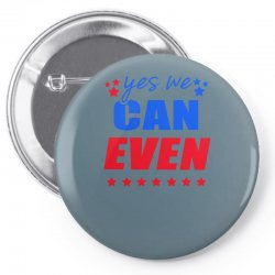 Yes We Can Even Pin-back button | Artistshot