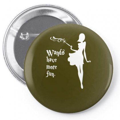 Wands Have More Fun Pin-back Button Designed By Specstore