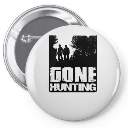 Gone Hunting Pin-back Button Designed By Specstore