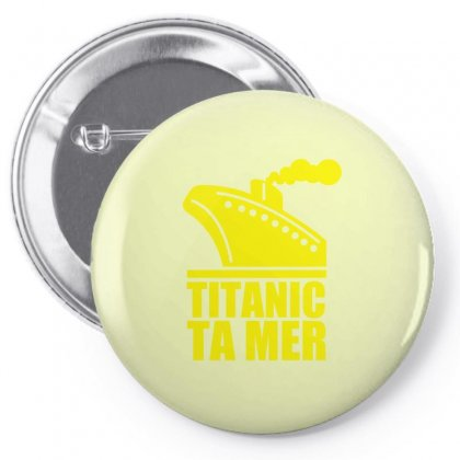 Titanic Ta Mer Pin-back Button Designed By Specstore