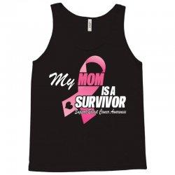 My Mom Is A Survivor Tank Top | Artistshot