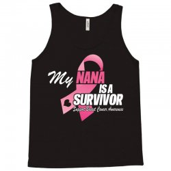 My Nana Is A Survivor Tank Top | Artistshot