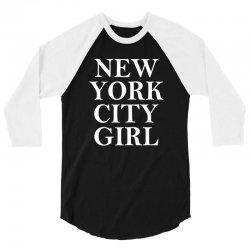 New York City Girl 3/4 Sleeve Shirt   Artistshot