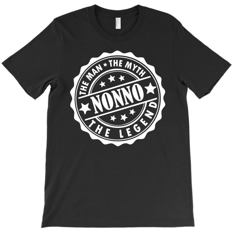 Nonno-the Man The Myth The Legend T-shirt | Artistshot