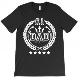 #1 Dad T-Shirt | Artistshot