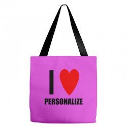i love personalize Tote Bags | Artistshot