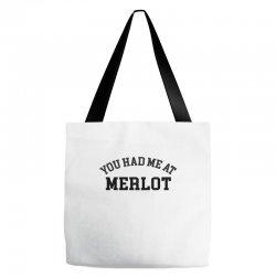 you had me at merlot Tote Bags | Artistshot