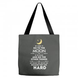 We Choose to Go to The Moon Tote Bags | Artistshot