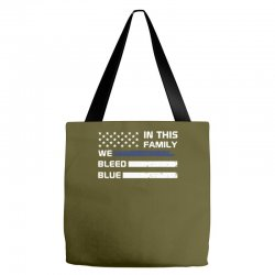 in this family we bleed blue funny Tote Bags | Artistshot