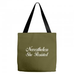 Neveretheless she persisted Tote Bags | Artistshot