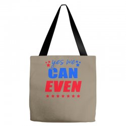 Yes We Can Even Tote Bags | Artistshot