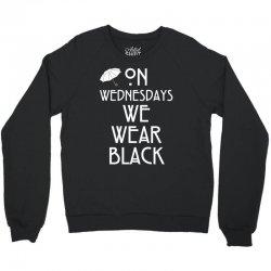 On Wednesdays We Wear Black Crewneck Sweatshirt | Artistshot