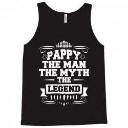 Pappy The Man The Myth The Legend Tank Top   Artistshot